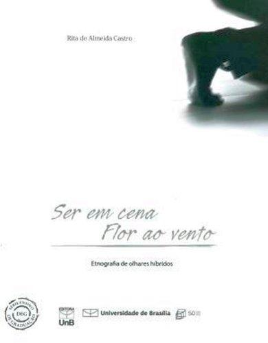 Ser em Cena: Flor ao Vento, livro de Rita de Almeida Castro