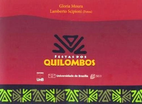 Festa dos Quilombos, livro de Moura Glória