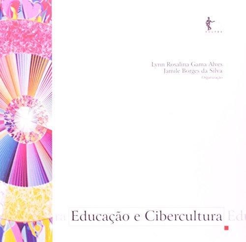 Educação e Cibercultura, livro de Lynn Alves