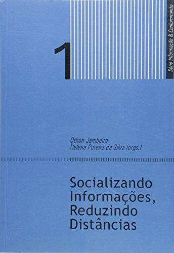 Socializando Informações, Reduzindo Distâncias, livro de Othon Jambeiro, Helena Pereira da Silva
