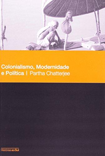 Colonialismo, Modernidade e Política, livro de Partha Chatterjee