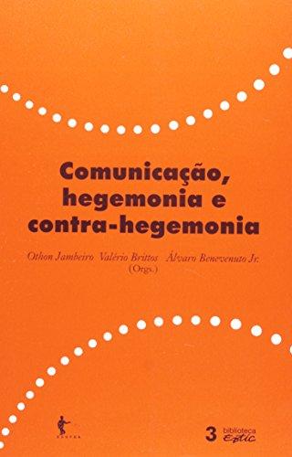 Comunicação, Hegemonia E Contra-Hegemonia, livro de Jambeiro