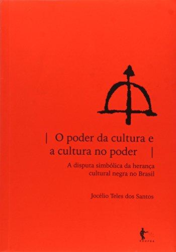 Poder Da Cultura E A Cultura No Poder, O - A Disputa Simbolica Da Hera, livro de
