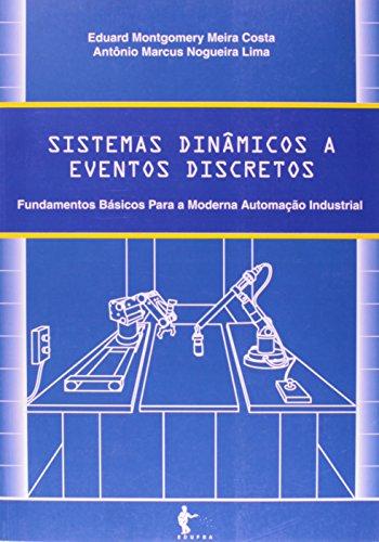 Sistemas Dinâmicos A Eventos Discretos, livro de Eduard Montgomery Meira Costa  Antônio Marcus