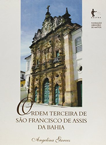 Ordem Terceira de São Francisco de Assis da Bahia, livro de Angelina Garcez