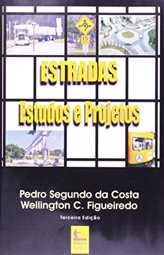 Estradas. Estudos e Projetos, livro de Pedro Segundo da Costa
