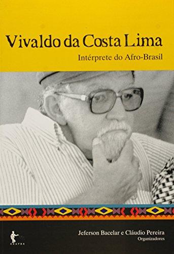 Vivaldo da Costa Lima. Intérprete do Afro - Brasil, livro de Jeferson Bacelar