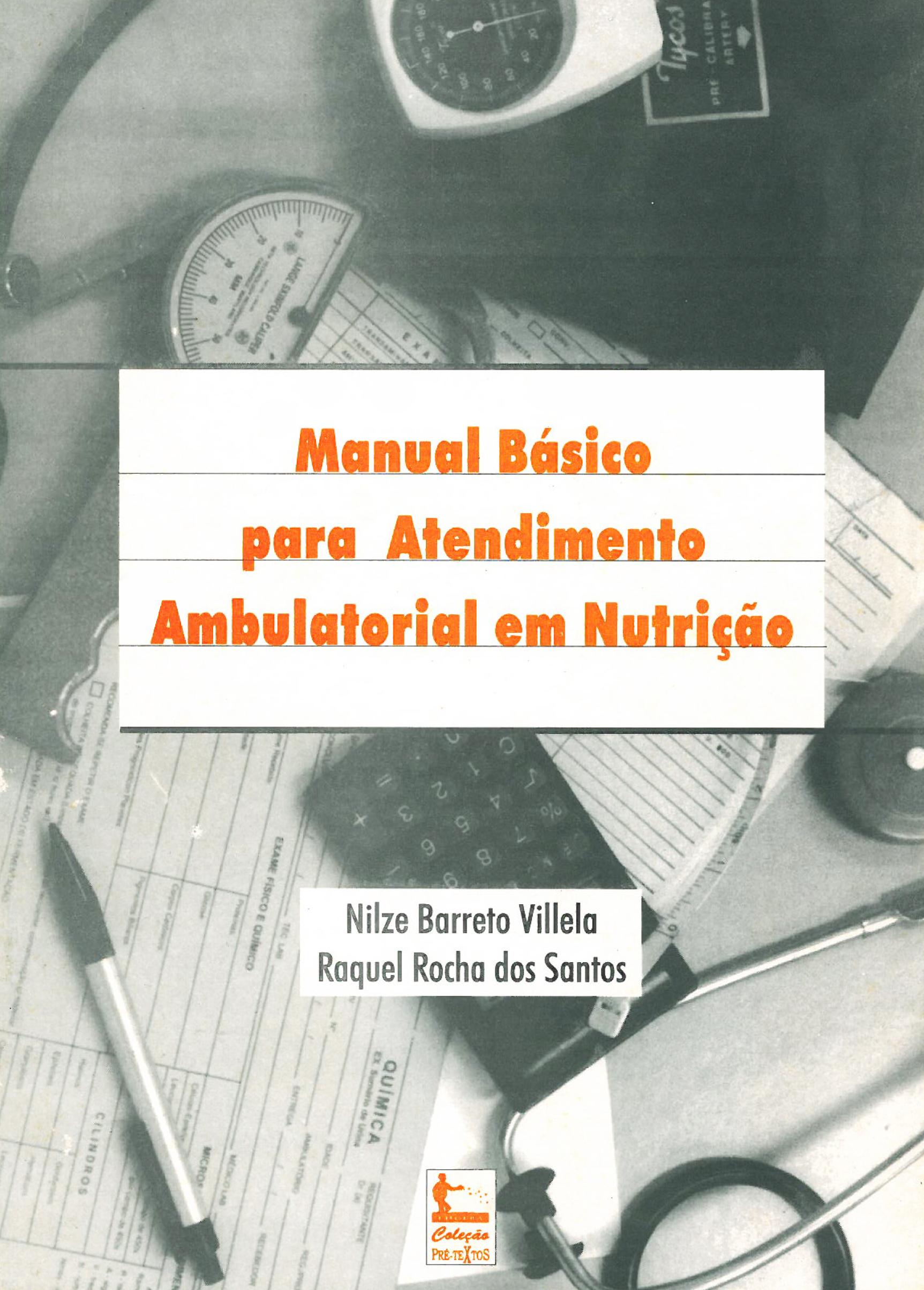Manual básico para atendimento ambulatorial em nutrição, livro de Nilze Barreto Villela, Raquel Rocha dos Santos