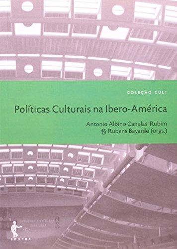 Politicas Culturais Na Ibero America, livro de Albino Rubim