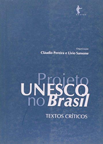 Projeto UNESCO no Brasil, livro de PERREIRA, Claúdio; SANSONE, Livio