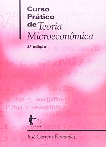 Curso Prático De Teoria Microeconomica, livro de Carrera-Fernandez