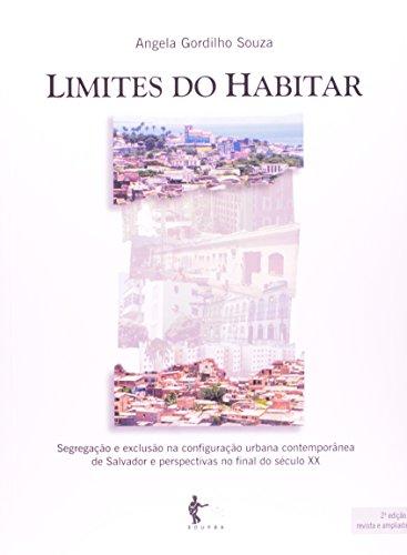 Limites do Habitar, livro de Angela Gordilho Souza