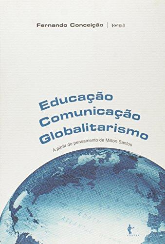 Educação. Comunicação. Globalitarismo, livro de fernando Conceicao