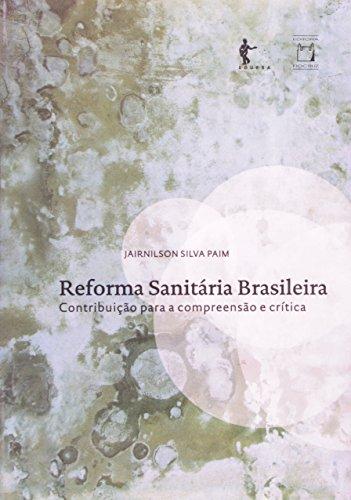 Reforma Sanitária Brasileira, livro de Jairnilson Silva Paim