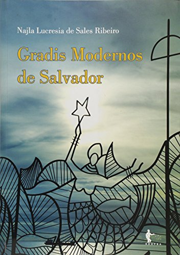 Gradis Modernos De Salvador, livro de Najla Lucresia De Sales Ribeiro
