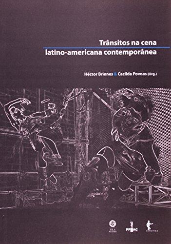 Transitos Na Cena Latino-Americana Contemporânea, livro de Cacilda Povoas