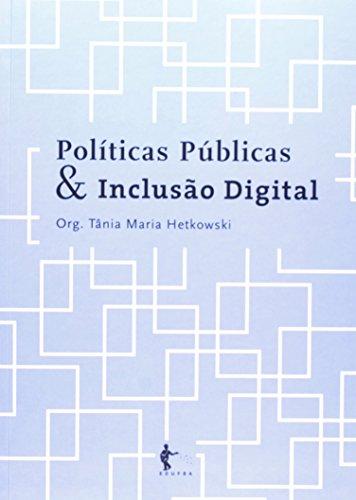 Políticas Públicas E Inclusão Digital, livro de Tânia Maria Hetkowski