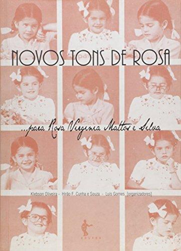 Novos Tons de Rosa. Para Rosa Virginia Mattos e Silva, livro de Klebson Oliveira
