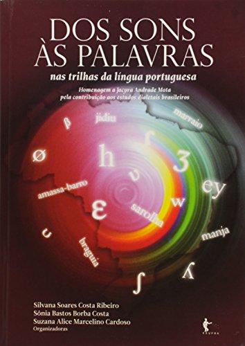 Dos Sons às Palavras. Nas Trilhas da Língua Portuguesa, livro de Vários Autores