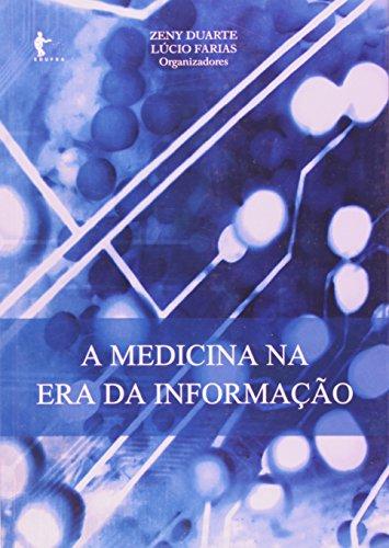 A Medicina na Era da Informação, livro de Zeny Duarte