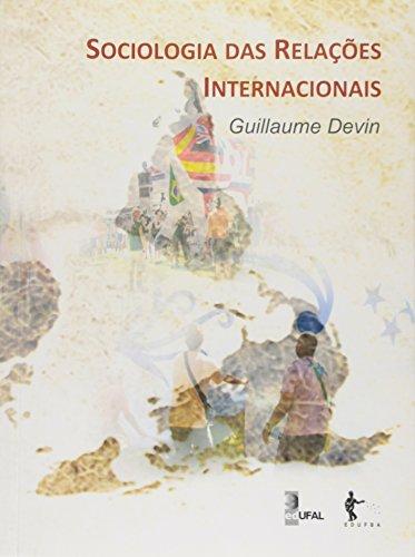 Sociologia Das Relacoes Internacionais, livro de Guillaume Devin