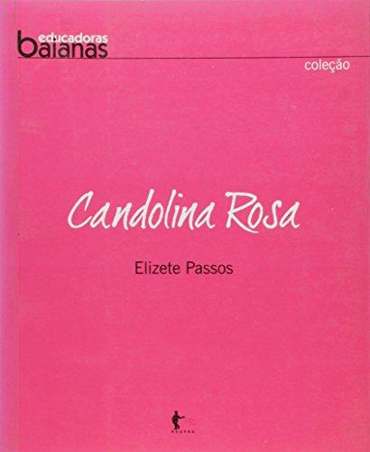 Candolina Rosa, livro de Elizete Passos