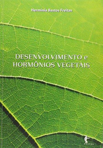 Desenvolvimento de Hormônios Vegetais, livro de Hermínia Bastos Freitas