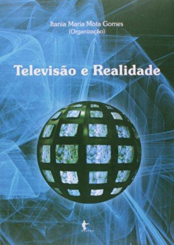 Televisão E Realidade, livro de Itania Maria Mota Gomes