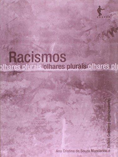 Racismos. Olhares Plurais, livro de Ana Cristina de S. Mandarino