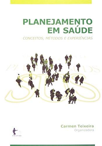 Planejamento Em Saúde, livro de Carmen Fontes Teixeira