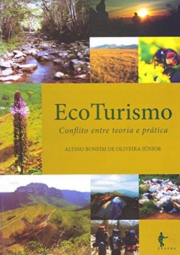 Eco Turismo. Conflito Entre Teoria E Prática, livro de Altino Bonfim de Oliveira Júnior