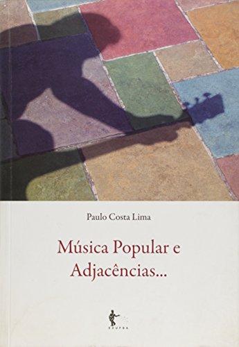 Musica Popular e Adjacências..., livro de Paulo Costa Lima