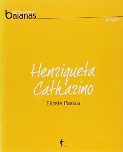 Henriqueta Catharino, livro de Elizete Passos