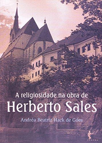 A Religiosidade na Obra de Herberto Sales, livro de Andréa Beatriz Hack de Góes