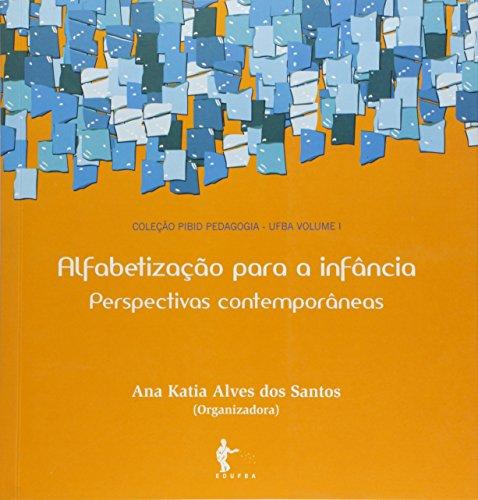 Alfabetizacao Para A Infancia - Perspectivas Contemporaneas, livro de