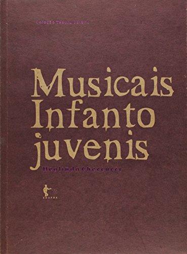 Musicais Infanto Juvenis, livro de Deolindo Checcucci