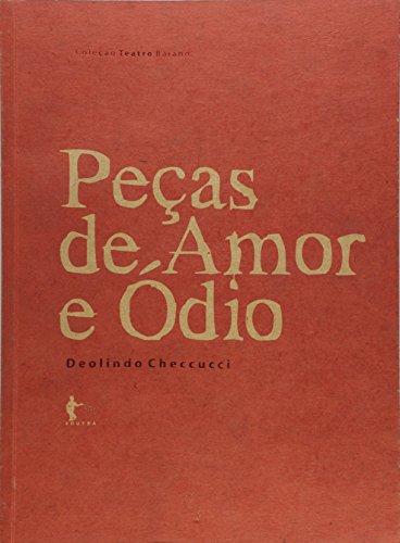 Peças de Amor e Ódio, livro de Deolindo Checcucci