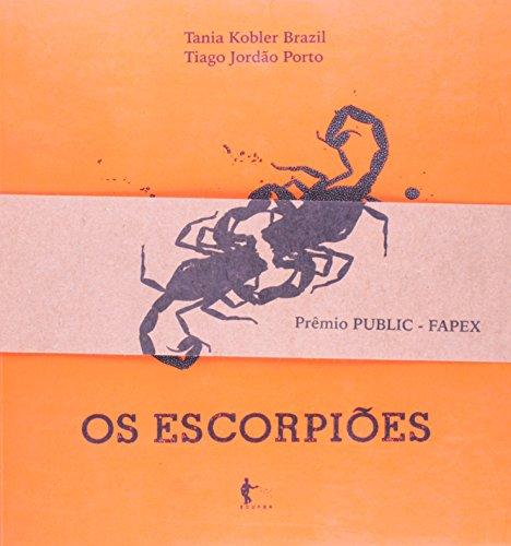 Os Escorpiões, livro de Tania Kobler Brazil, Tiago Jordão Porto
