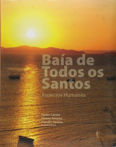 Baía de Todos os Santos. Aspectos Humanos, livro de Carlos Cardoso
