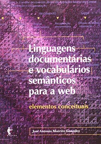Linguagens Documentárias e Vocabulários Semânticos, livro de José Antonio Moreiro Ganzalez
