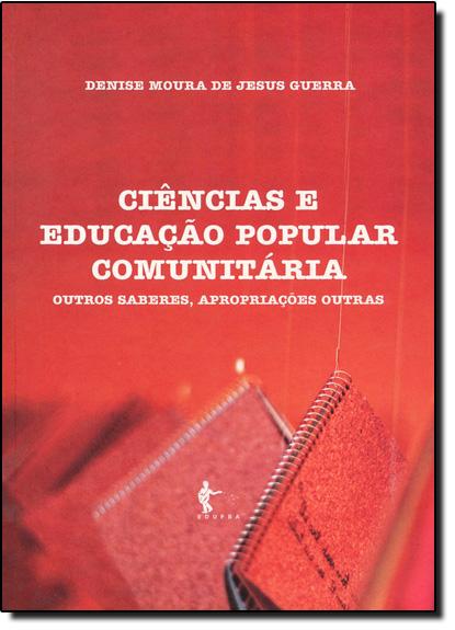 Ciencias e Educação Popular Comunitaria, livro de Denise Moura de Jesus Guerra