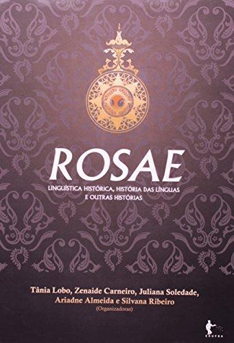 Rosae. Linguística Histórica, História Das Línguas E Outras Histórias, livro de Vários Autores