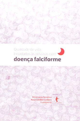 Qualidade de Vida e Cuidados às Pessoas com Doença Falciforme, livro de Silvia Lucia Ferreira