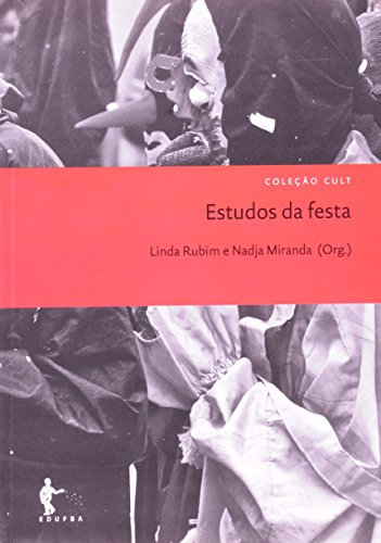 Estudos Da Festa, livro de Linda Rubim