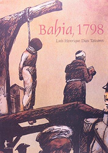Bahia. 1798, livro de Luis Henrique Dias Tavares