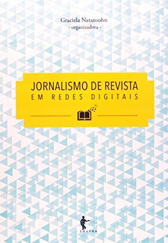 Jornalismo de Revista em Redes Digitais, livro de Graciela Natansohn