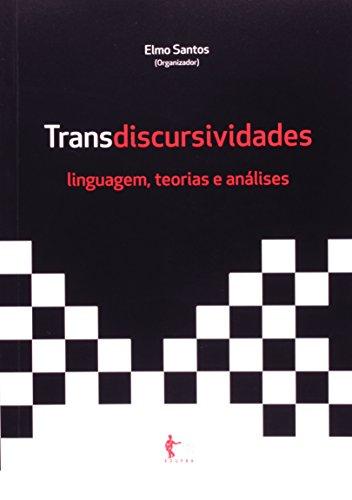 Transdiscursividades. Linguagens, Teorias e Análises, livro de Elmo Santos