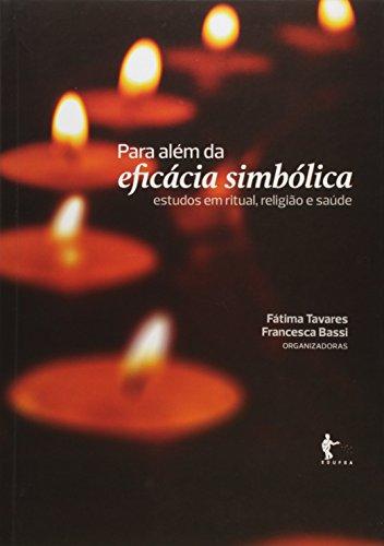 Para Além da Eficácia Simbólica, livro de Fátima Tavares