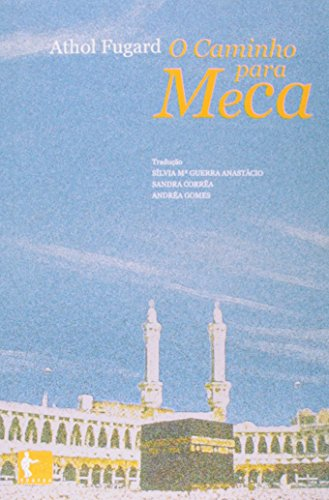 O Caminho Para Meca (+ CD-ROM), livro de Athol Fugard