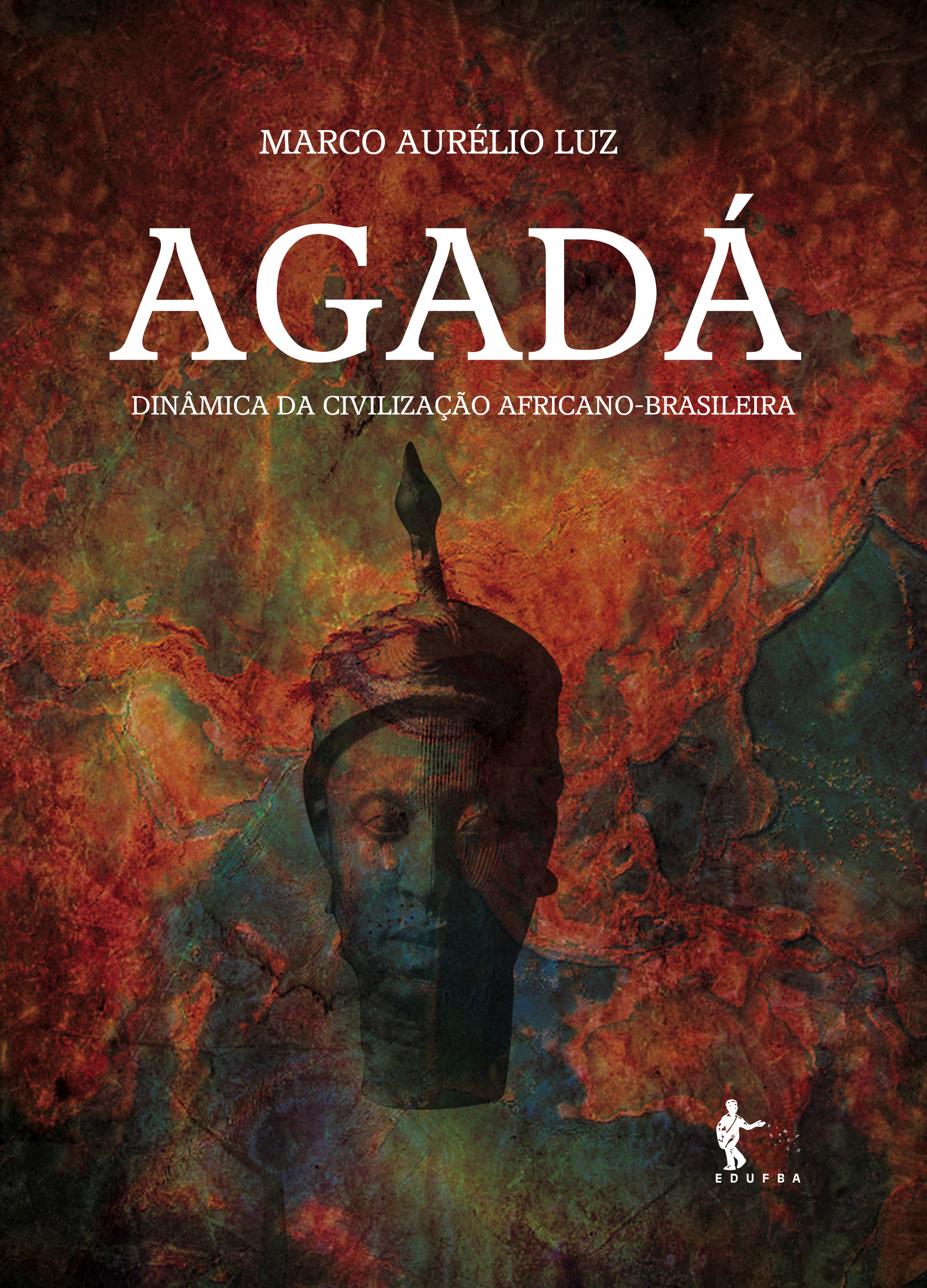 Agada: Dinamica Da Civilizacao Africano-Brasileira, livro de Marco Aurelio Luz